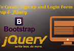 How To Create Sign up and Login Form using Bootstrap and Jquery